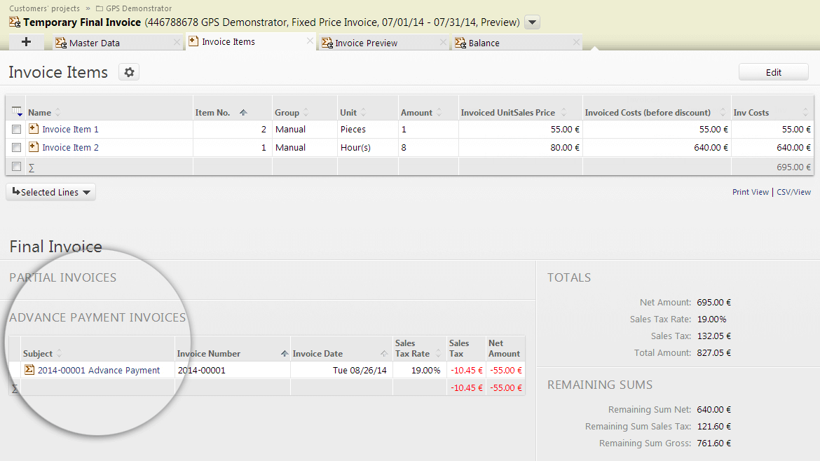 The invoice module in Projektron BCS 7.18 also supports down payment invoices.